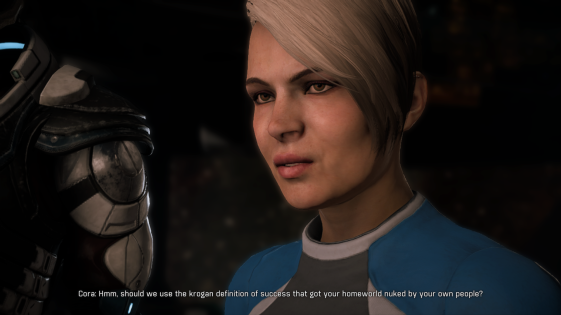 "In-game dialogue and image of Cora Harper's face. Cora Harper says, ""Hmm, should we use the krogan definition of success that got your homeworld nuked by your own people?"""